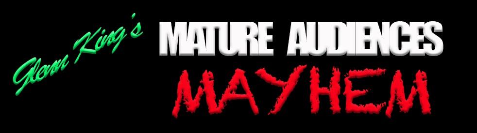Glenn King's Mature Audiences Mayhem - immagine di copertina dello show