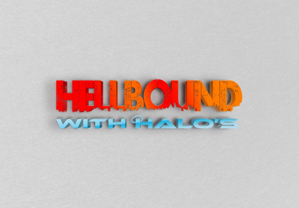 Hellbound with Halos - show cover