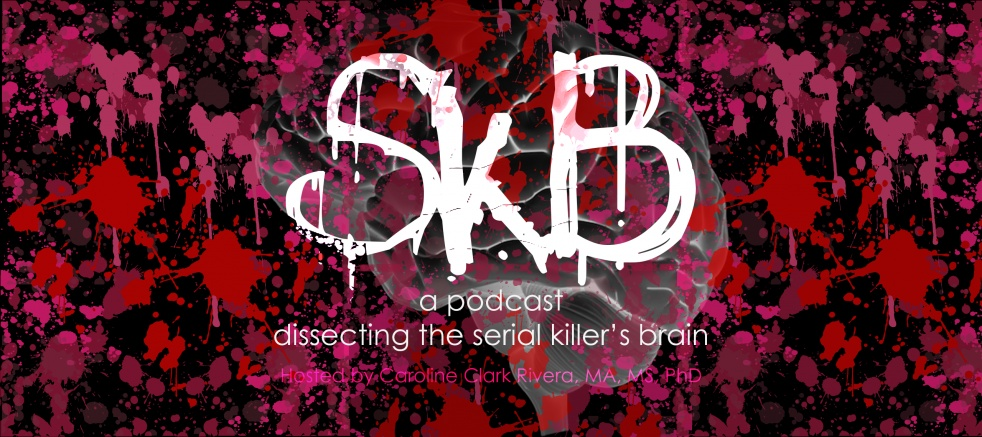 SkB - Dissecting the Serial Killer's Brain - Cover Image