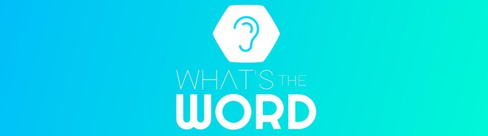 What's The Word - immagine di copertina dello show
