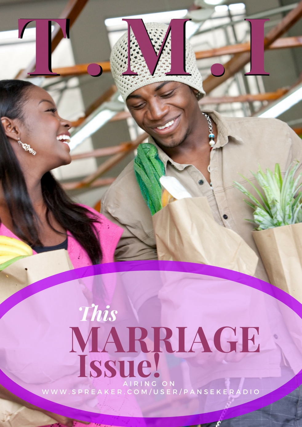 TMI (This Marriage Issue) - show cover