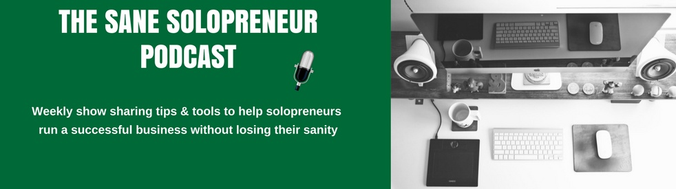 The Sane Solopreneur Podcast - show cover