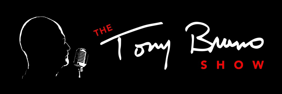 Tony Bruno Show - show cover