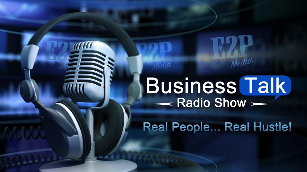 E2P Business Talk Radio Show #E2PTalk - show cover