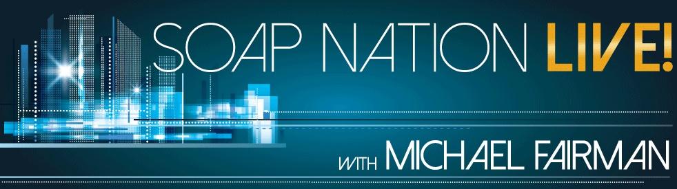 Soap Nation Live w/ Michael Fairman - immagine di copertina