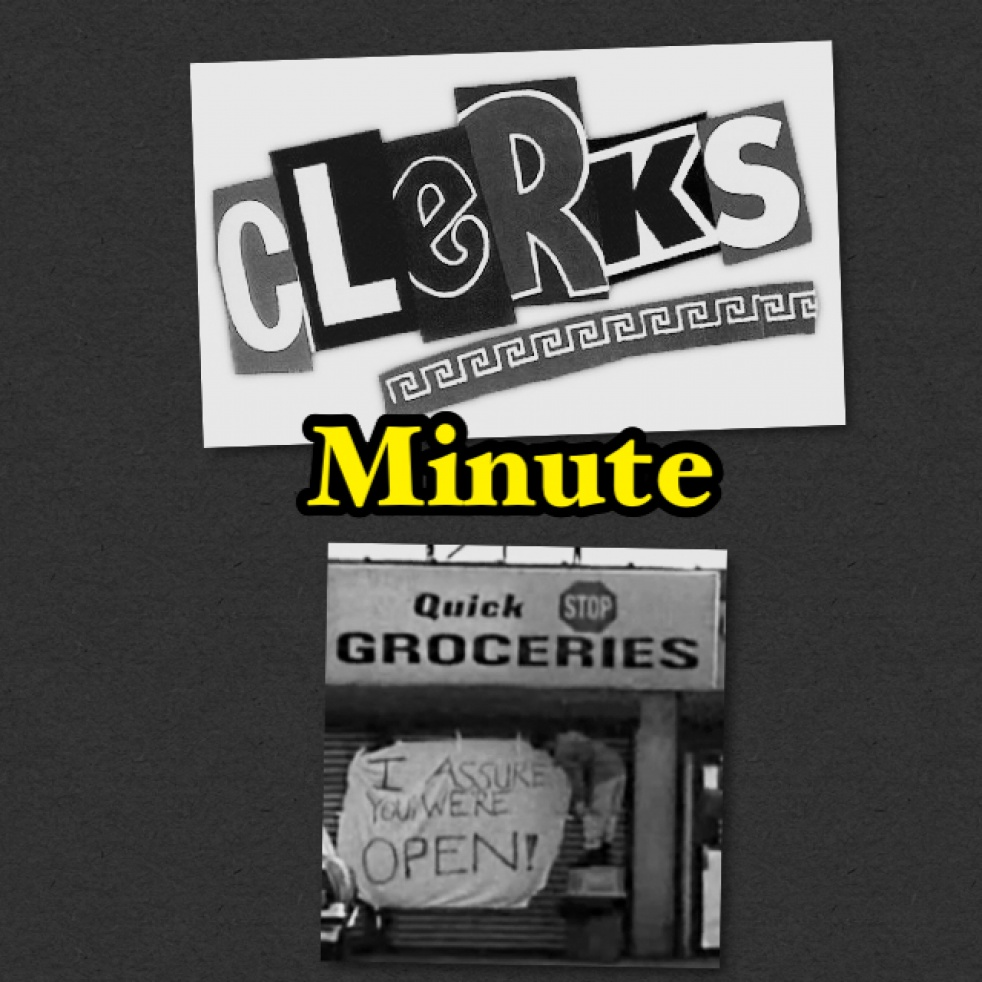 Clerks Minute - show cover