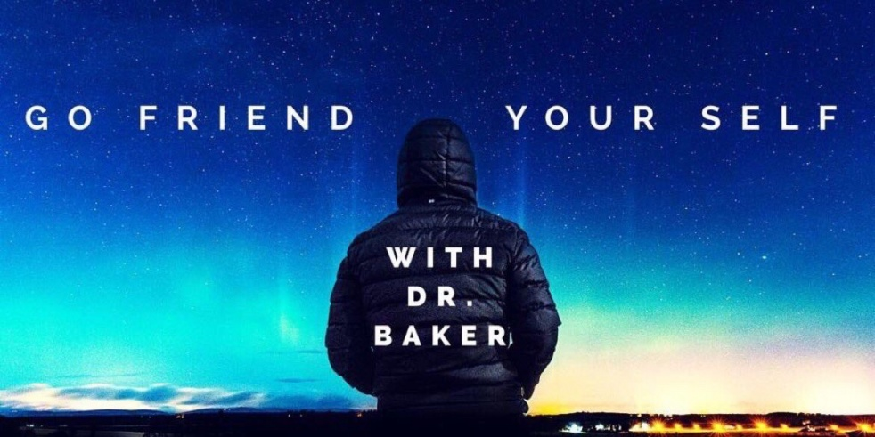 Go Friend Your Self with Dr. Baker - show cover