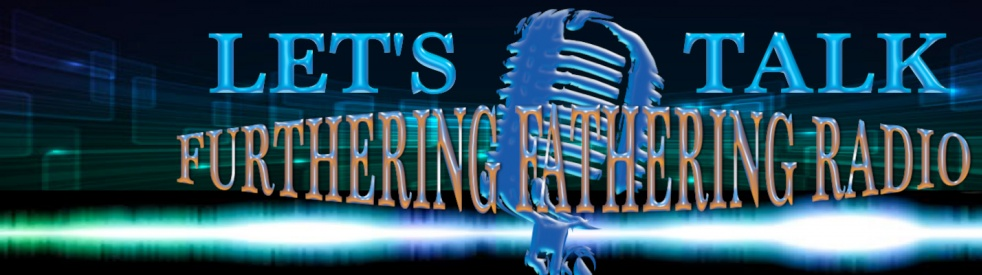 Furthering Fathering Radio - imagen de show de portada