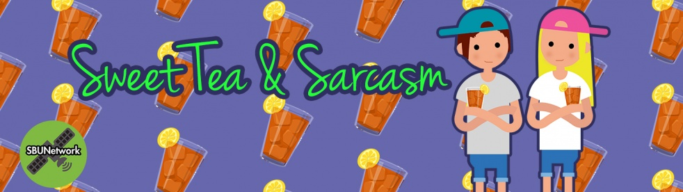 Sweet Tea & Sarcasm - show cover