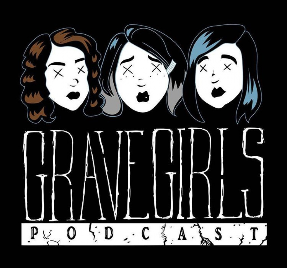 Grave Girls Podcast - Cover Image