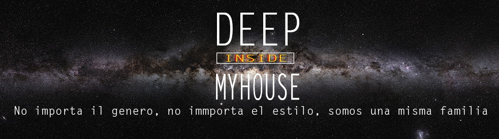 Deep Inside My House - show cover