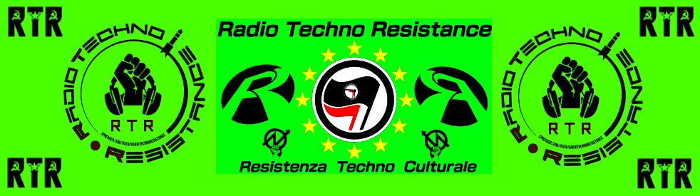 RTR / RADIO-TECHNO-RESISTANCE      100% Techno Electronic Music - immagine di copertina