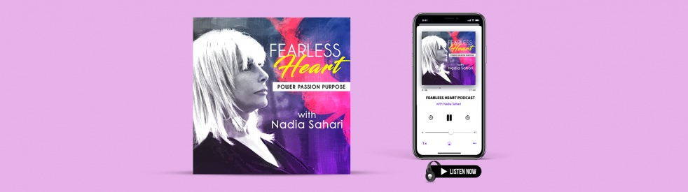 FEARLESS HEART with Nadia Sahari - Cover Image