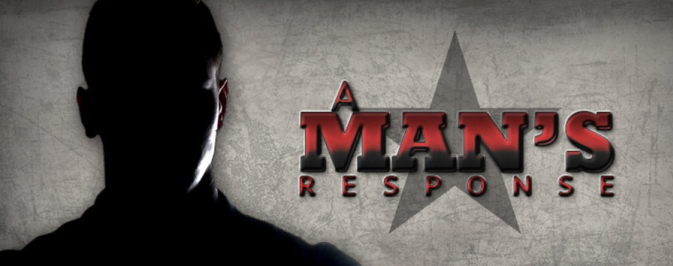 A Man's Response - show cover