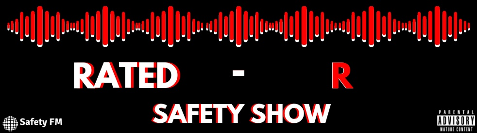 Rated - R Safety Show - show cover