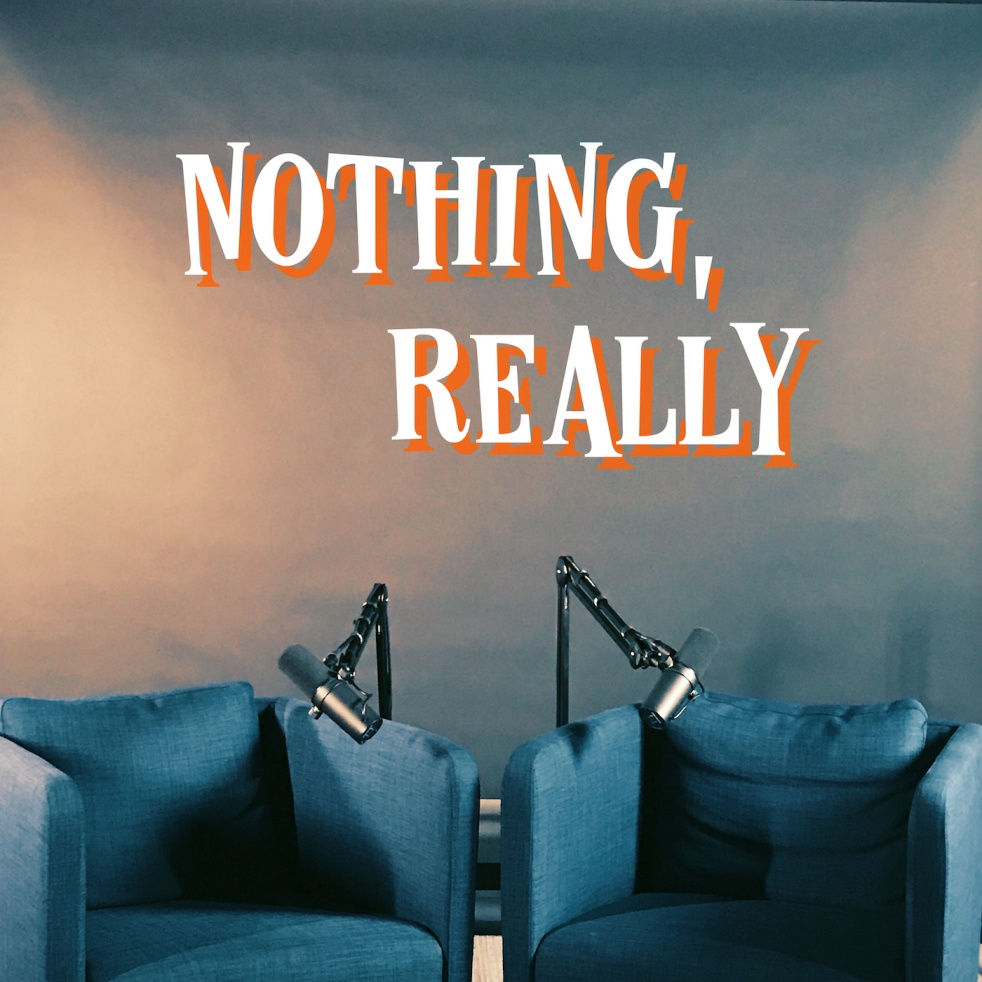 Nothing, Really - show cover