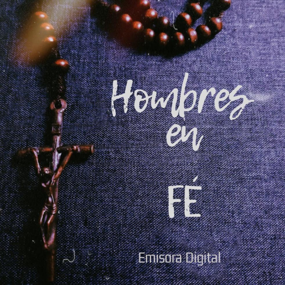 Hombres en Fe Emisora Digital - immagine di copertina dello show