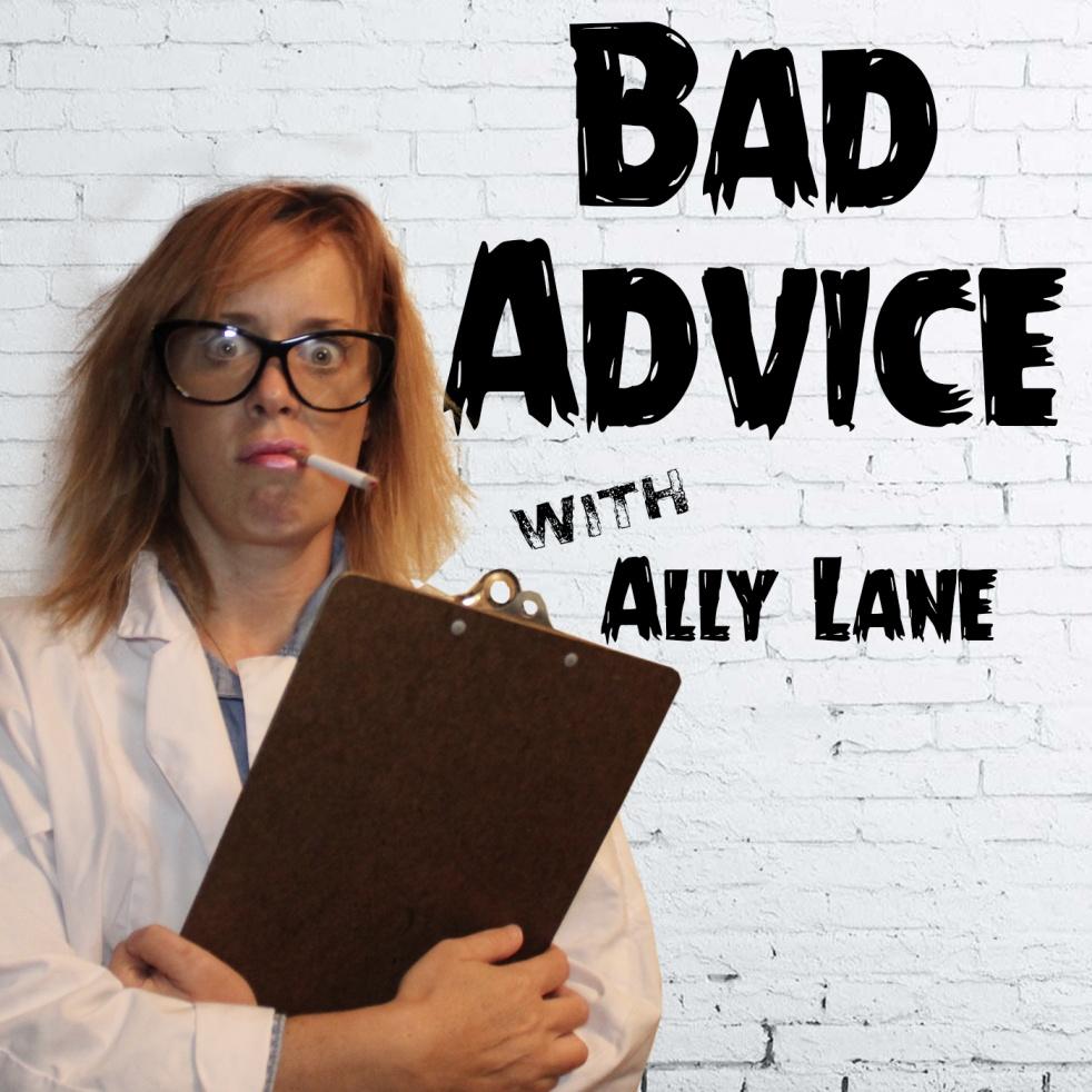 Bad Advice, Proving Mom Wrong! - immagine di copertina dello show