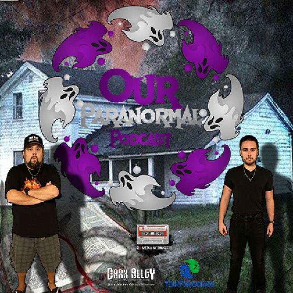 Our Paranormal Podcast - imagen de portada