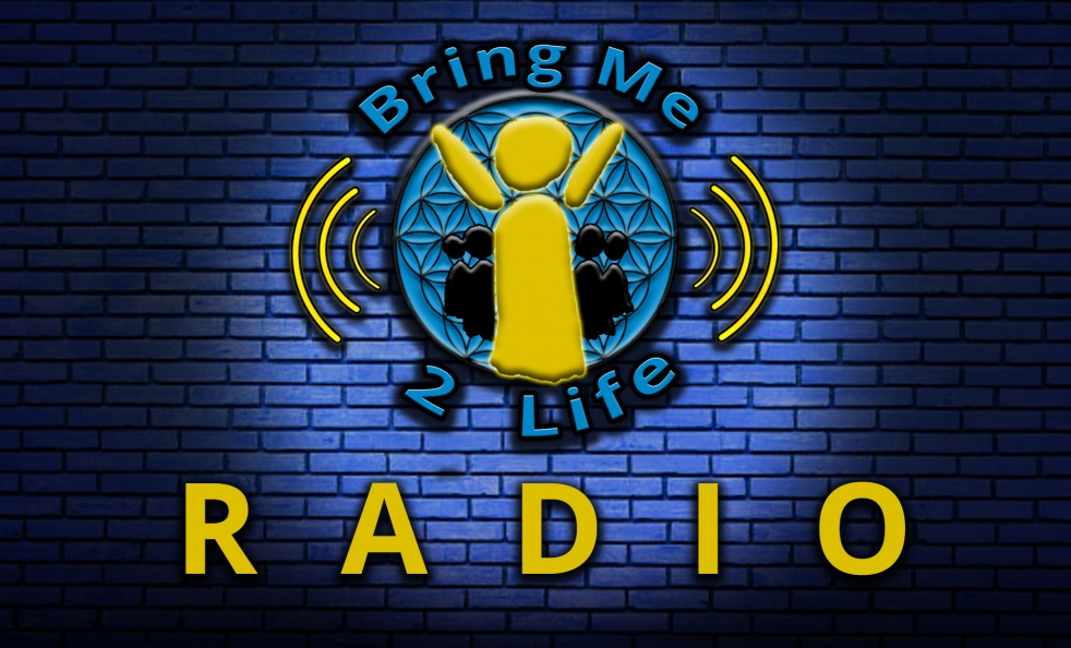 Bring Me 2 Life Radio - show cover