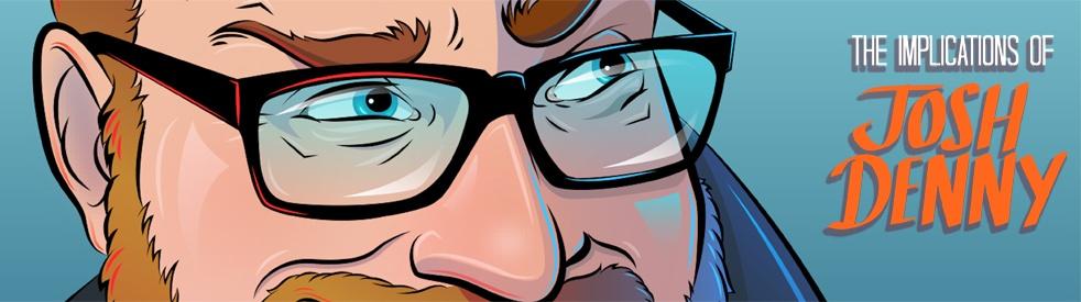 The Implications of Josh Denny - imagen de show de portada