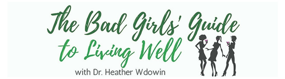 The Bad Girls Guide to Living Well - show cover