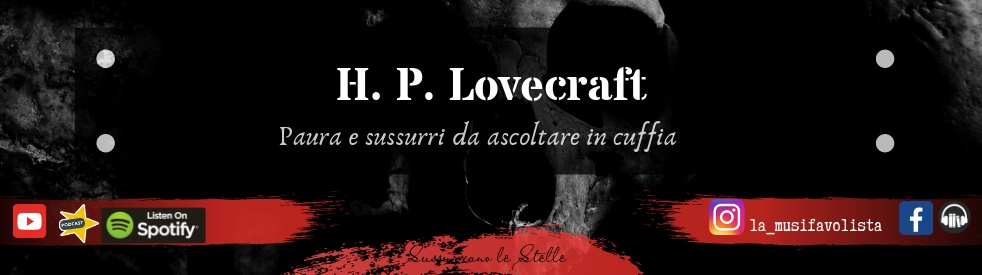 ♰ H. P. Lovecraft ♰ Audioletture ♰ - show cover