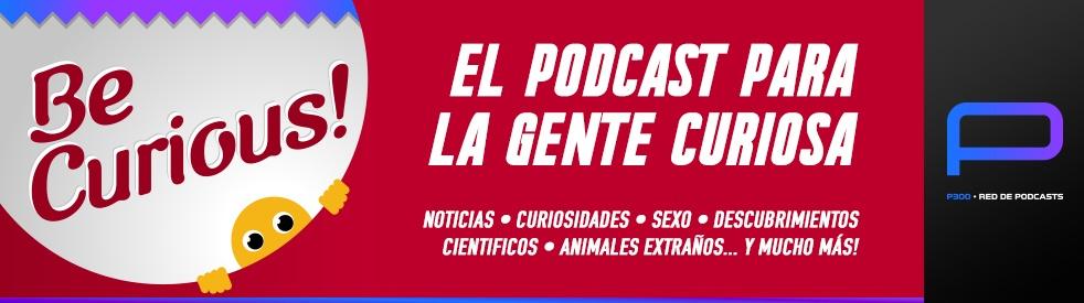 BeCurious! Ciencia, Tecnologia, Noticias - immagine di copertina dello show