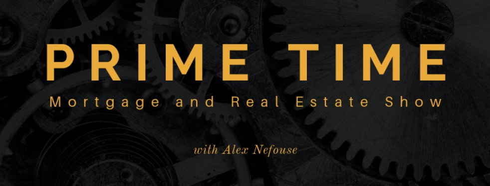 Prime Time: Real Estate & Mortgage Show - Cover Image