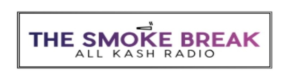 THE SMOKE BREAK | All Kash iRadio - imagen de show de portada