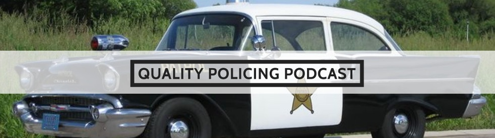 Quality Policing Podcast - show cover