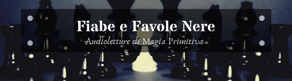 ♜ Fiabe & Favole Nere ♞ - immagine di copertina