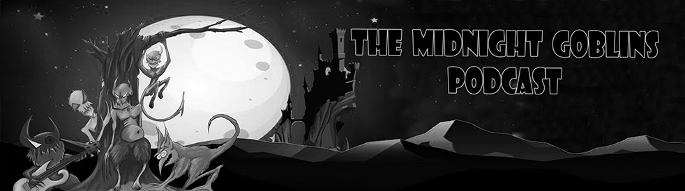 The Midnight Goblins Podcast - show cover