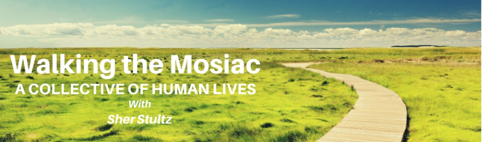 Walking the Mosaic with Sher Stultz - Cover Image