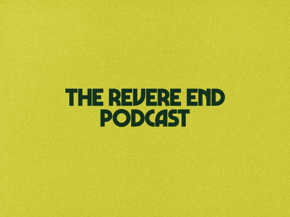 The Revere End Podcast - imagen de portada