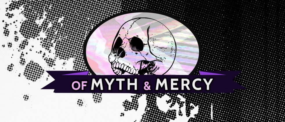 Of Myth and Mercy - show cover