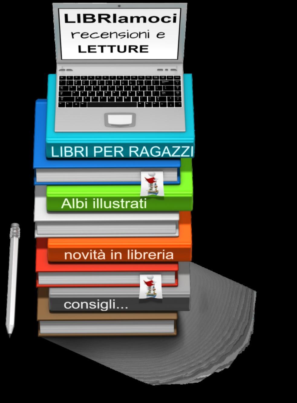 """""""Libriamoci"""" recensioni di libri per ragazzi. - Cover Image"""