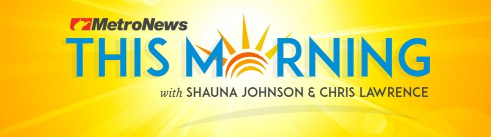 MetroNews This Morning - immagine di copertina dello show