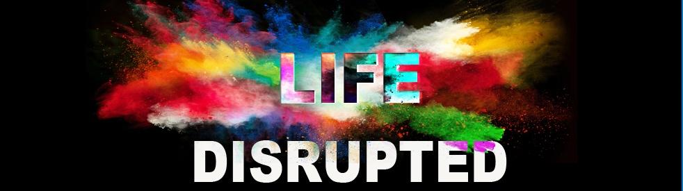 Life Disrupted - imagen de show de portada