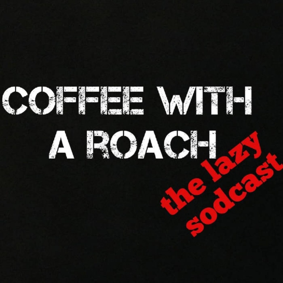 COFFEE with a ROACH with Tommy Lucero - show cover