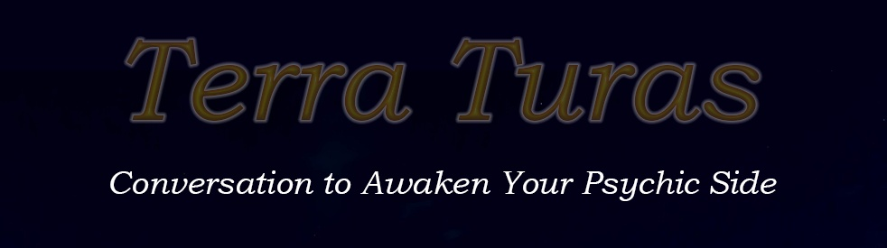 Terra Turas - Conversation to Awaken Your Psychic Side - show cover