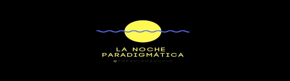 La noche paradigmatica - immagine di copertina dello show