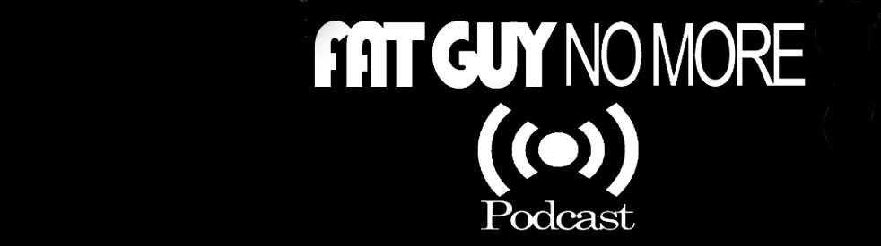 The Fat Guy Podcast - immagine di copertina dello show