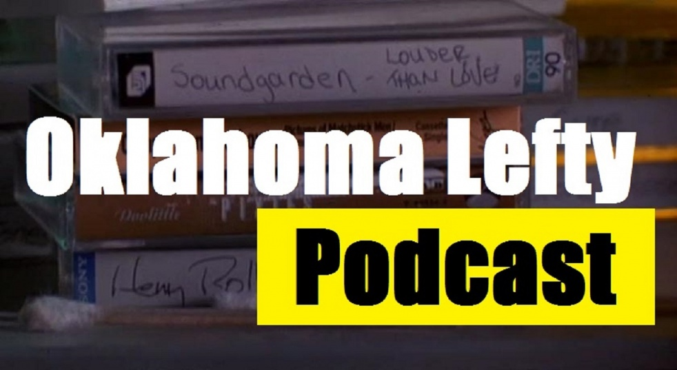 Oklahoma Lefty Podcast - show cover