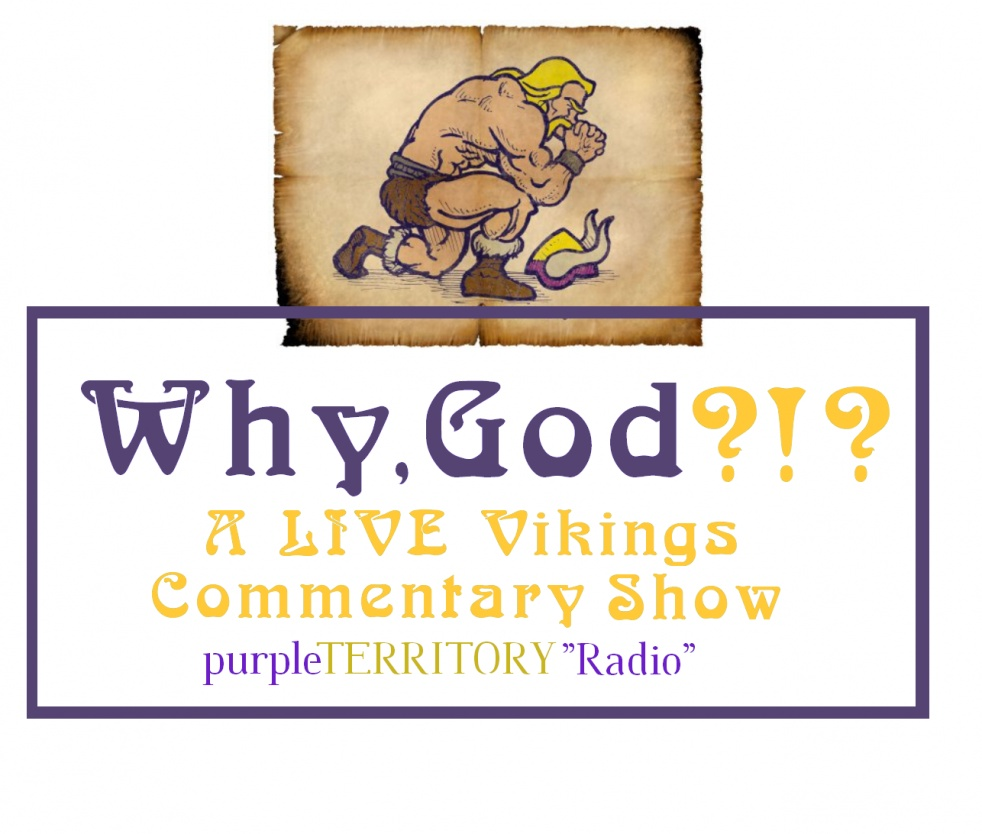 Why, God? A LIVE Vikings Commentary Show - show cover