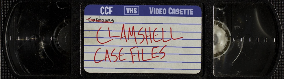 Clamshell Case Files - show cover