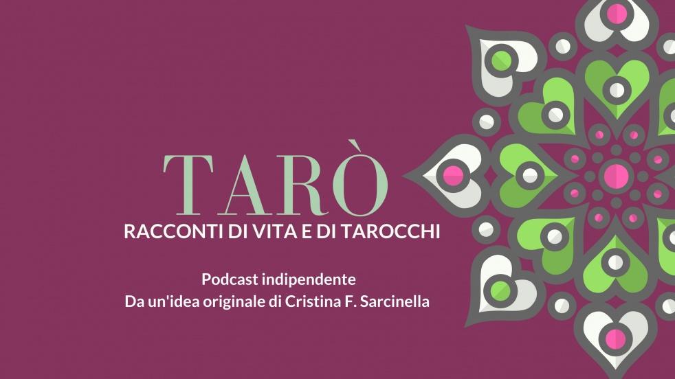 Tarò: il podcast che racconta i Tarocchi - show cover
