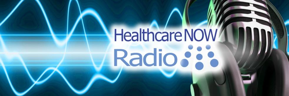 HealthcareNOW Radio - immagine di copertina dello show