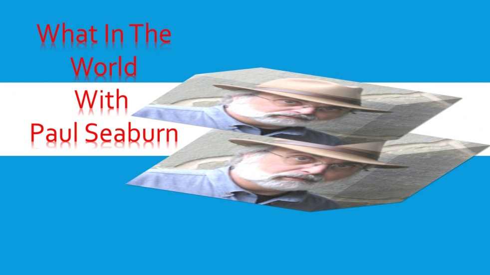 What in the World with Paul Seaburn 2018 - show cover