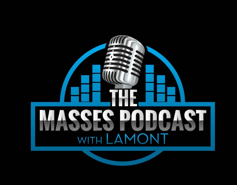 The Masses Podcast with Lamont - Cover Image